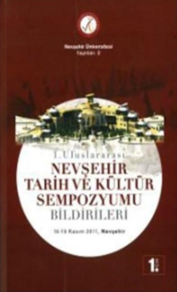 1. Uluslararası Nevşehir Tarih Ve Kültür Sempozyumu Bildirileri 8 Cilt Takım kitabı