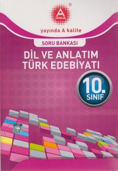 10. Sınıf Dil Ve Anlatım Türk Edebiyatı Soru Bankası kitabı