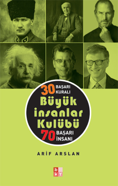 30 Başarı Kuralı Büyük İnsanlar Kulübü 70 Başarı İnsanı kitabı