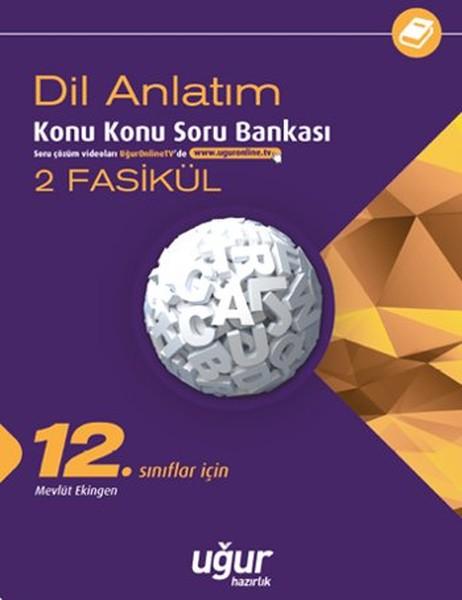 12. Sınıf Dil Ve Anlatım Konu Konu Soru Bankası - 2 Fasikül kitabı