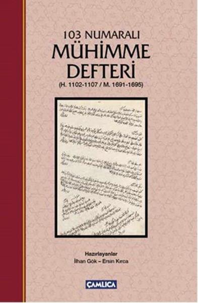 103 Numaralı Mühimme Defteri kitabı