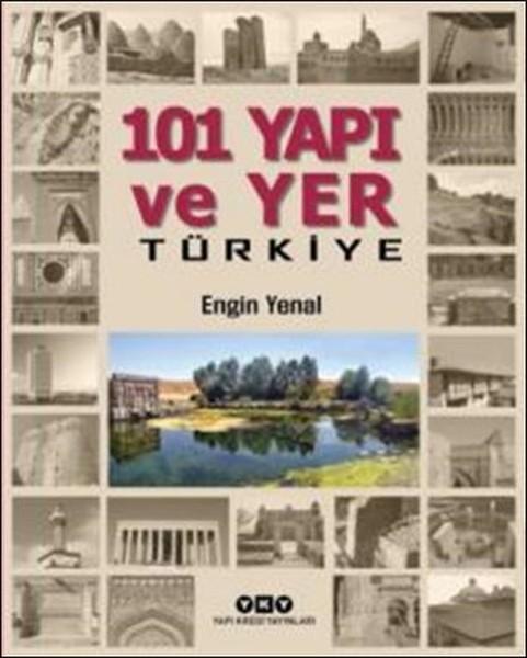 101 Yapı Ve Yer Türkiye kitabı