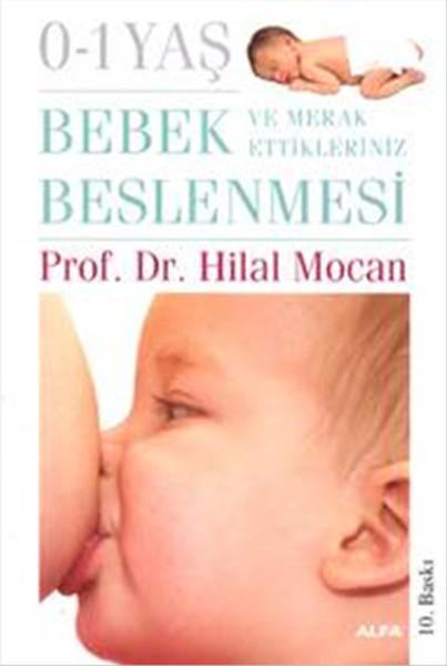 (0-1) Yaş Bebek Beslenmesi Ve Merak Ettikleriniz kitabı
