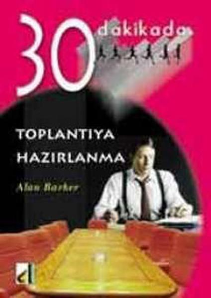 30 Dakikada Toplantıya Hazırlanma kitabı