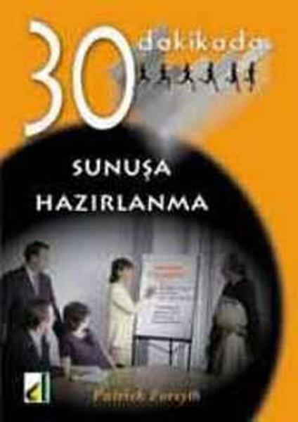 30 Dakikada Sunuş Hazırlama kitabı
