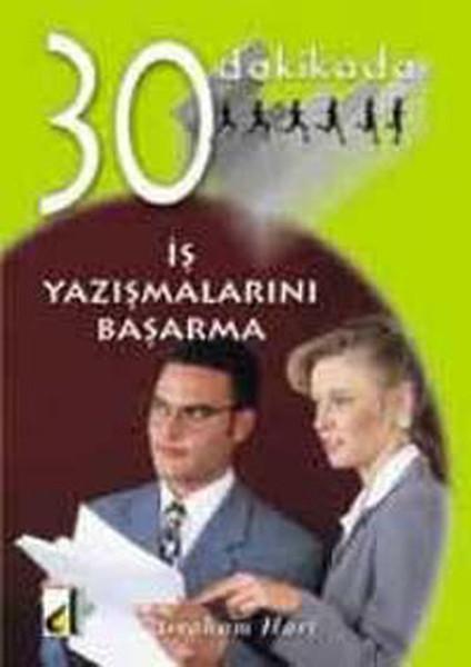 30 Dakikada İş Yazışmalarını Başarma kitabı