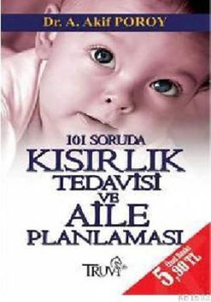 101 Soruda Kısırlık Tedavisi Ve Aile Planlaması kitabı