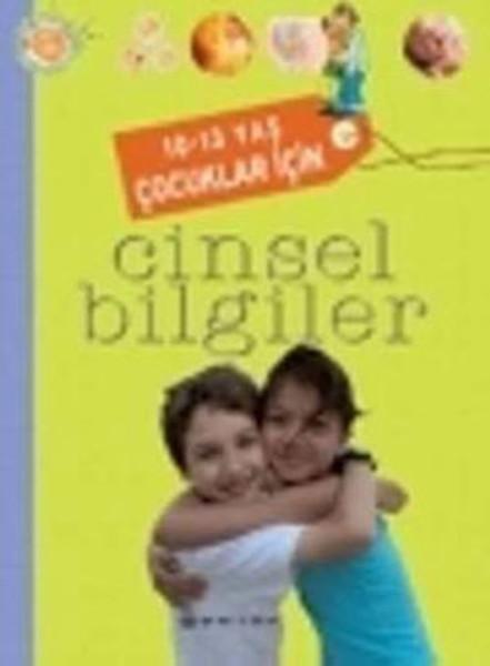 10 -13 Yaş Çocuklar İçin Cinsel Bilgiler kitabı