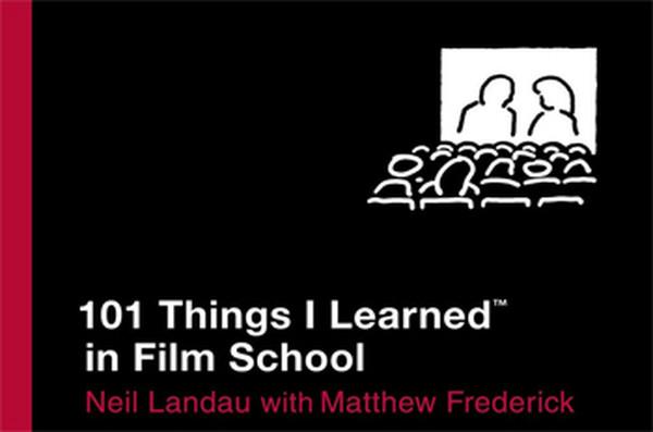 101 Things I Learned İn Film School kitabı