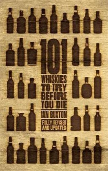 101 Whiskies To Try Before You Die kitabı