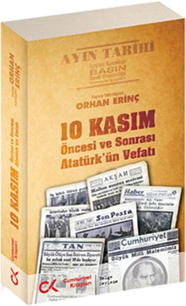 10 Kasım Öncesi Ve Sonrası Atatürk'ün Vefatı kitabı
