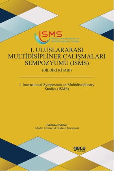 1. Uluslararası Multidisipliner Çalışmaları Sempozyumu (Isms)  kitabı