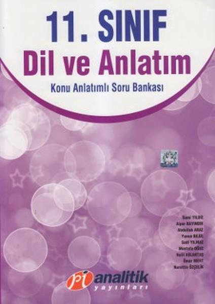 11. Sınıf Dil Ve Anlatım Konu Anlatımlı Soru Bankası kitabı