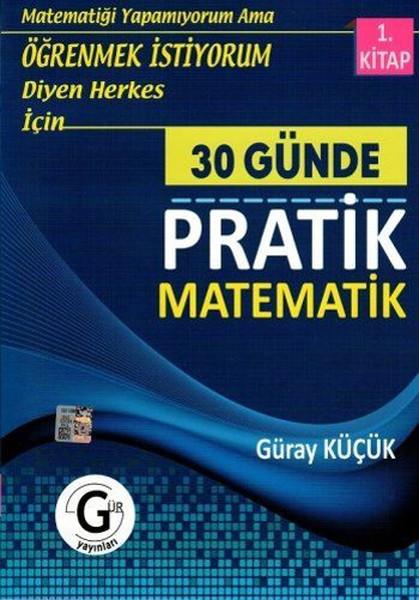 30 Günde Pratik Matematik 1. Kitap kitabı