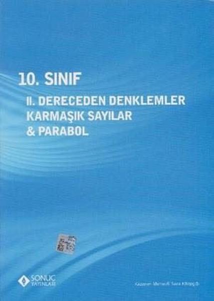 10. Sınıf 2. Dereceden Denklemler Karmaşık Sayılar Ve Parabol kitabı