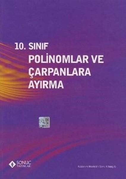 10. Sınıf Polinomlar Ve Çarpanlara Ayırma kitabı