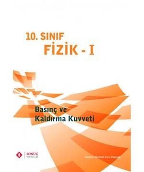 10. Sınıf Fizik 1 Basınç Ve Kaldırma Kuvveti kitabı