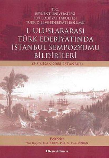 1. Uluslararası Türk Edebiyatında İstanbul Sempozyumu kitabı